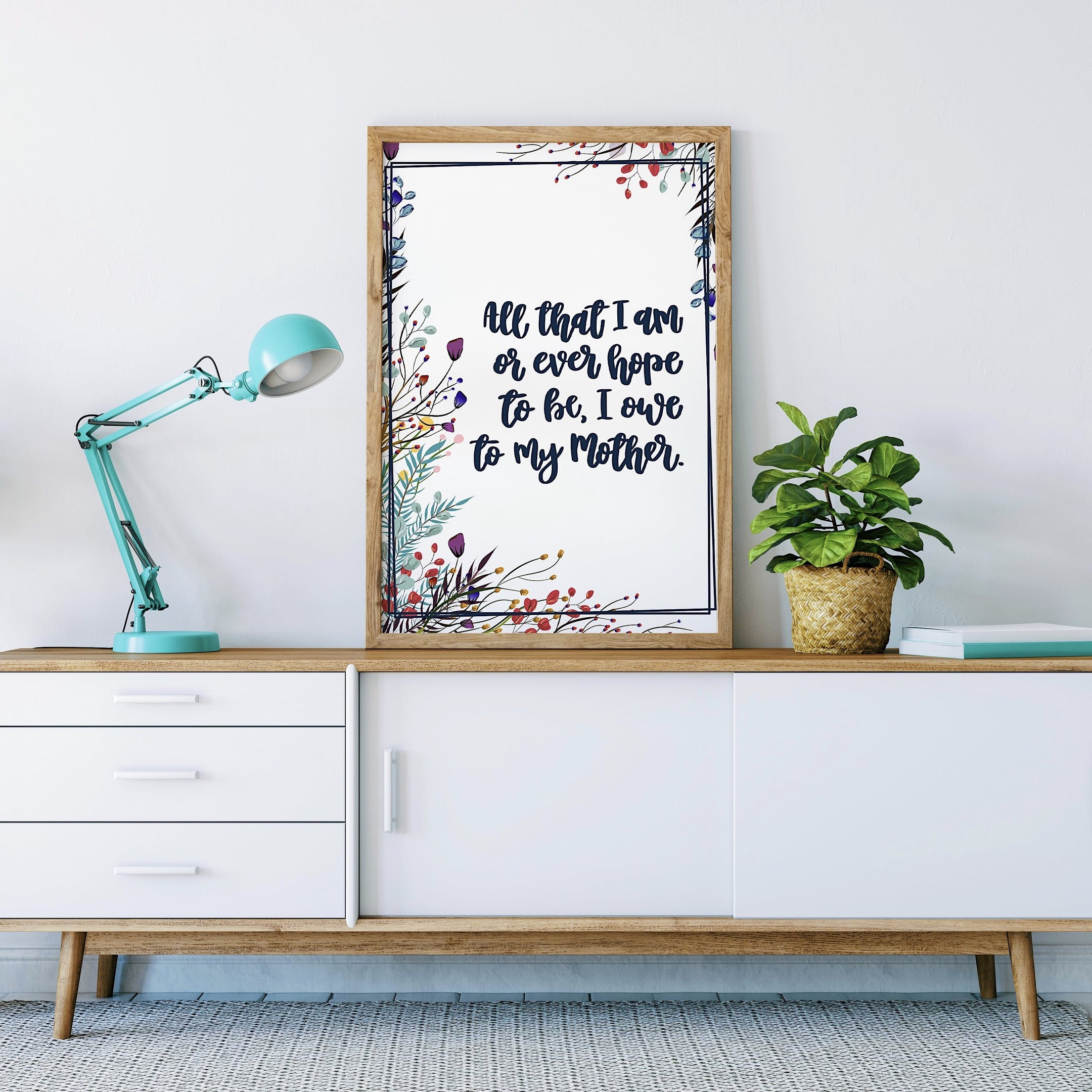 Inspirational Floral Print - All That I Am Or Ever Hope To Be - Izzy and Pop