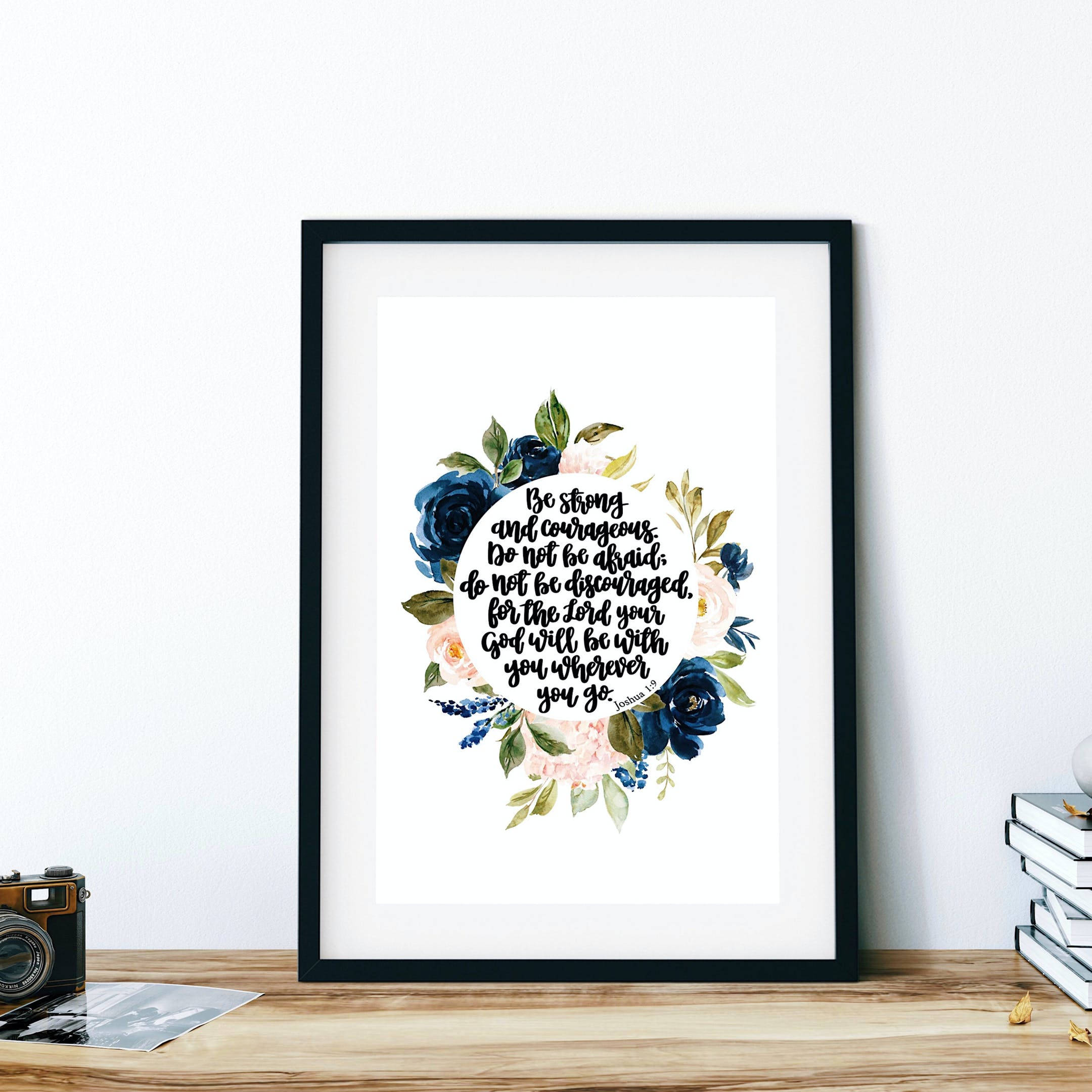 Joshua 1:9 Floral Print - Be Strong And Courageous - Izzy & Pop