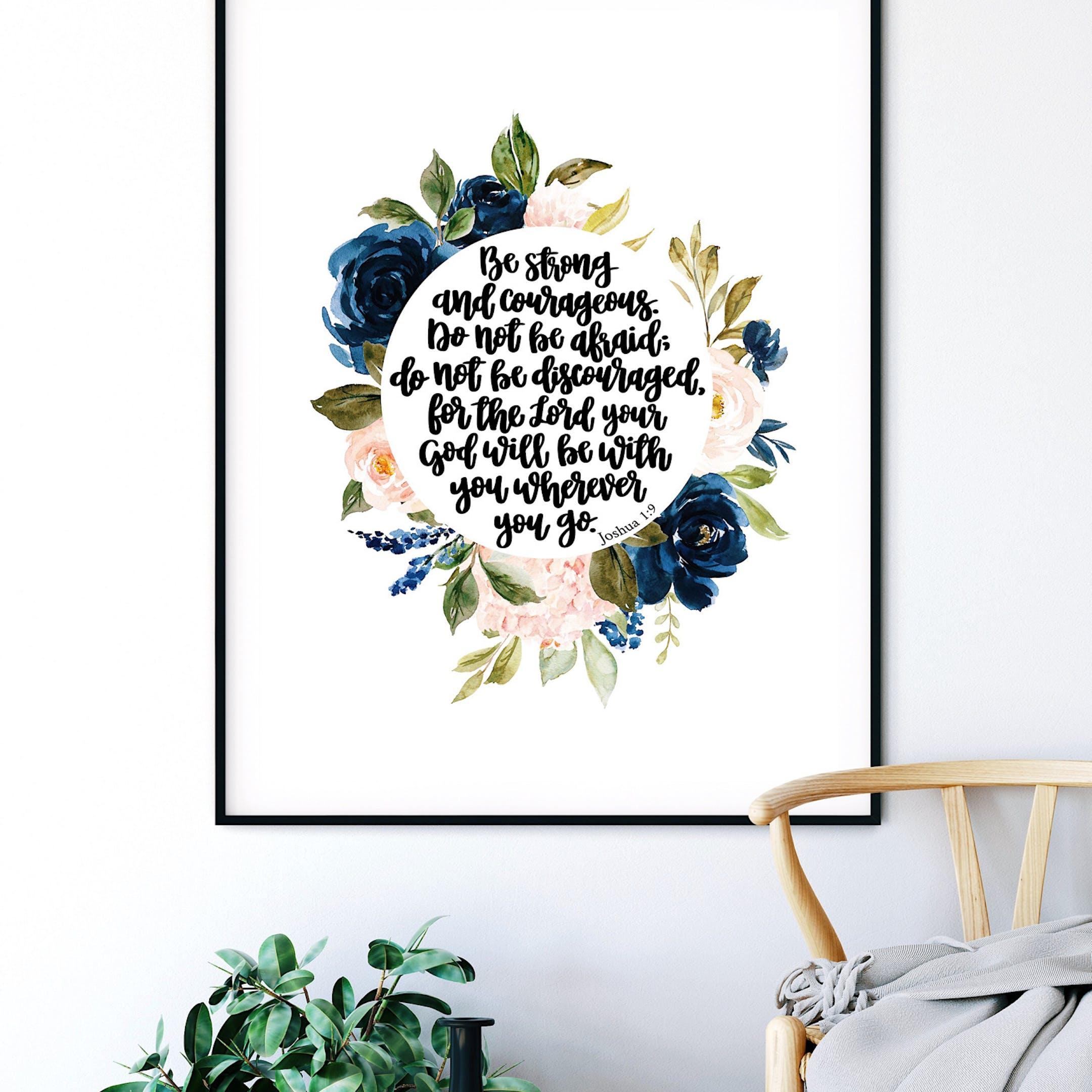 Joshua 1:9 Floral Print - Izzy & Pop