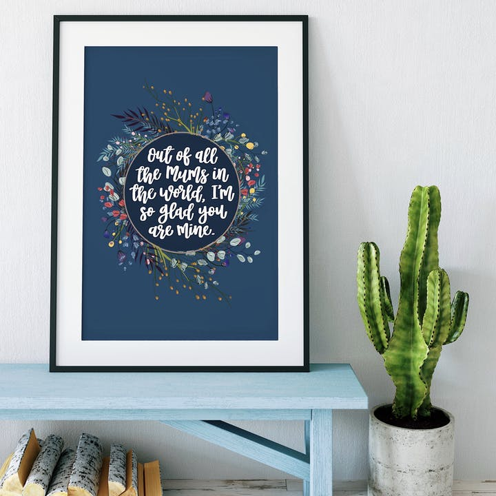 Out Of All The Mums In The World, I'm So Glad You Are Mine Print - Izzy and Pop