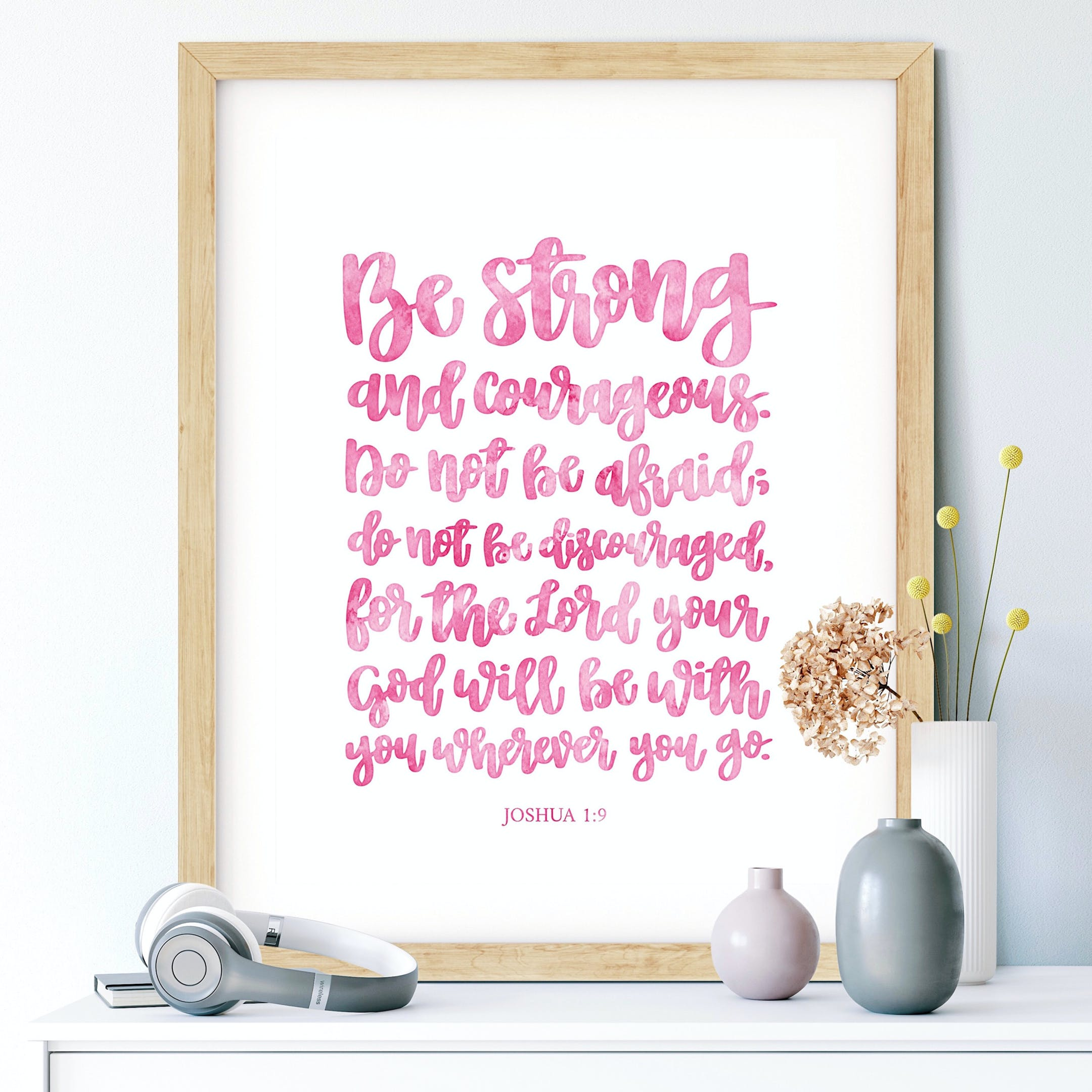 Pink Be Strong And Courageous Calligraphy Print - Joshua 1:9 - Izzy & Pop