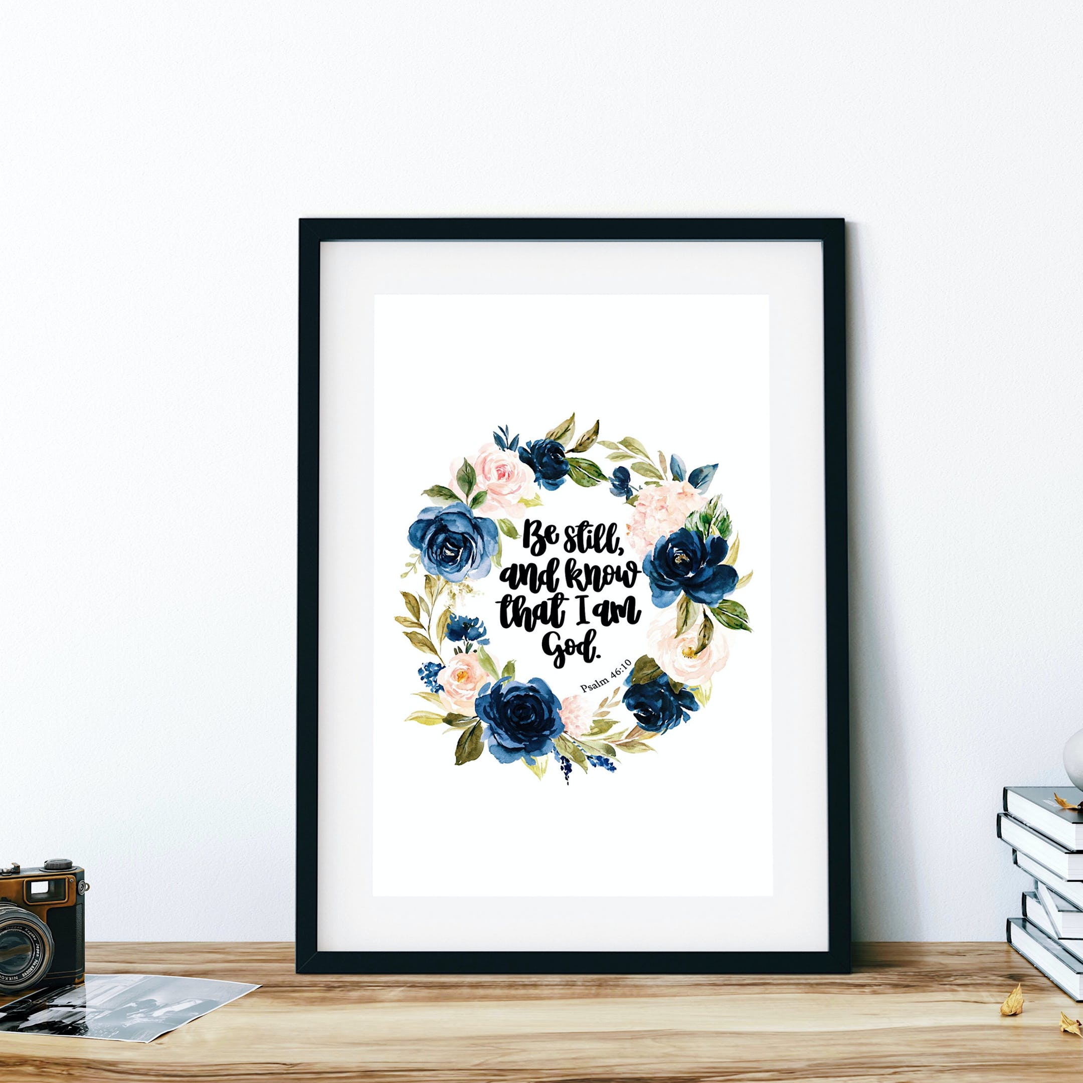 Psalm 46:10 Floral Print - Be Still And Know - Izzy & Pop