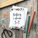 Today I Choose Joy - Floral Faith Encouragement Card - Izzy and Pop