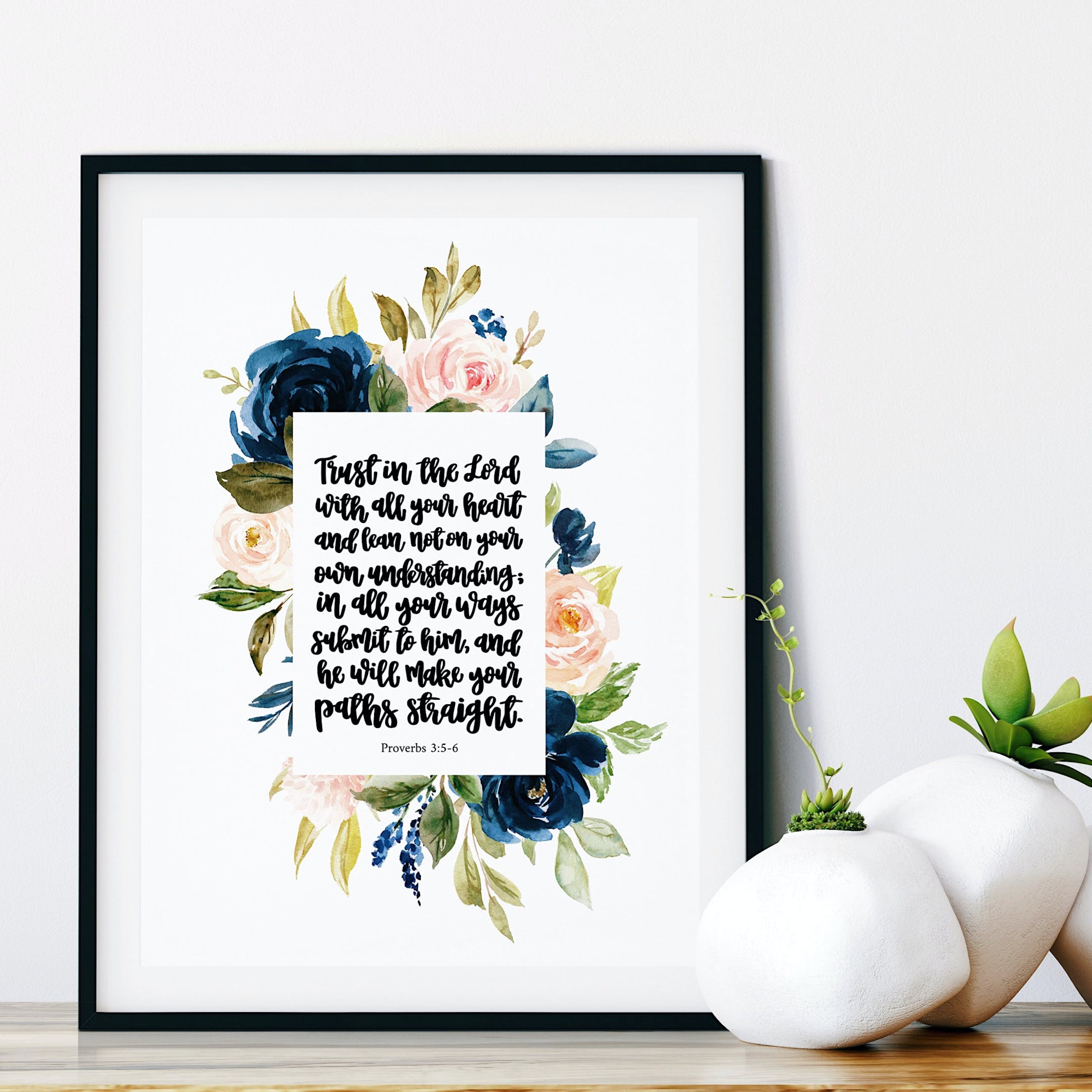 Trust In The Lord Print - Proverbs 3:5-6 - Floral - Izzy & Pop
