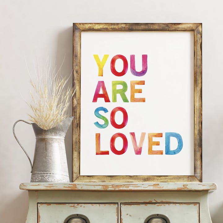 You Are So Loved Rainbow Nursery Print - Izzy and Pop