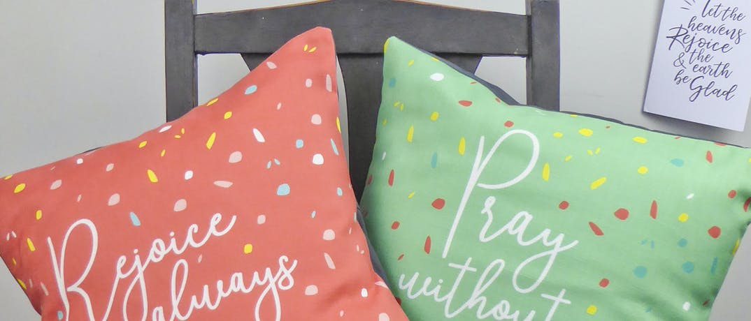Rejoice Always & Pray Without Ceasing Christian Cushions | Judy B Designs | Cheerfully Given