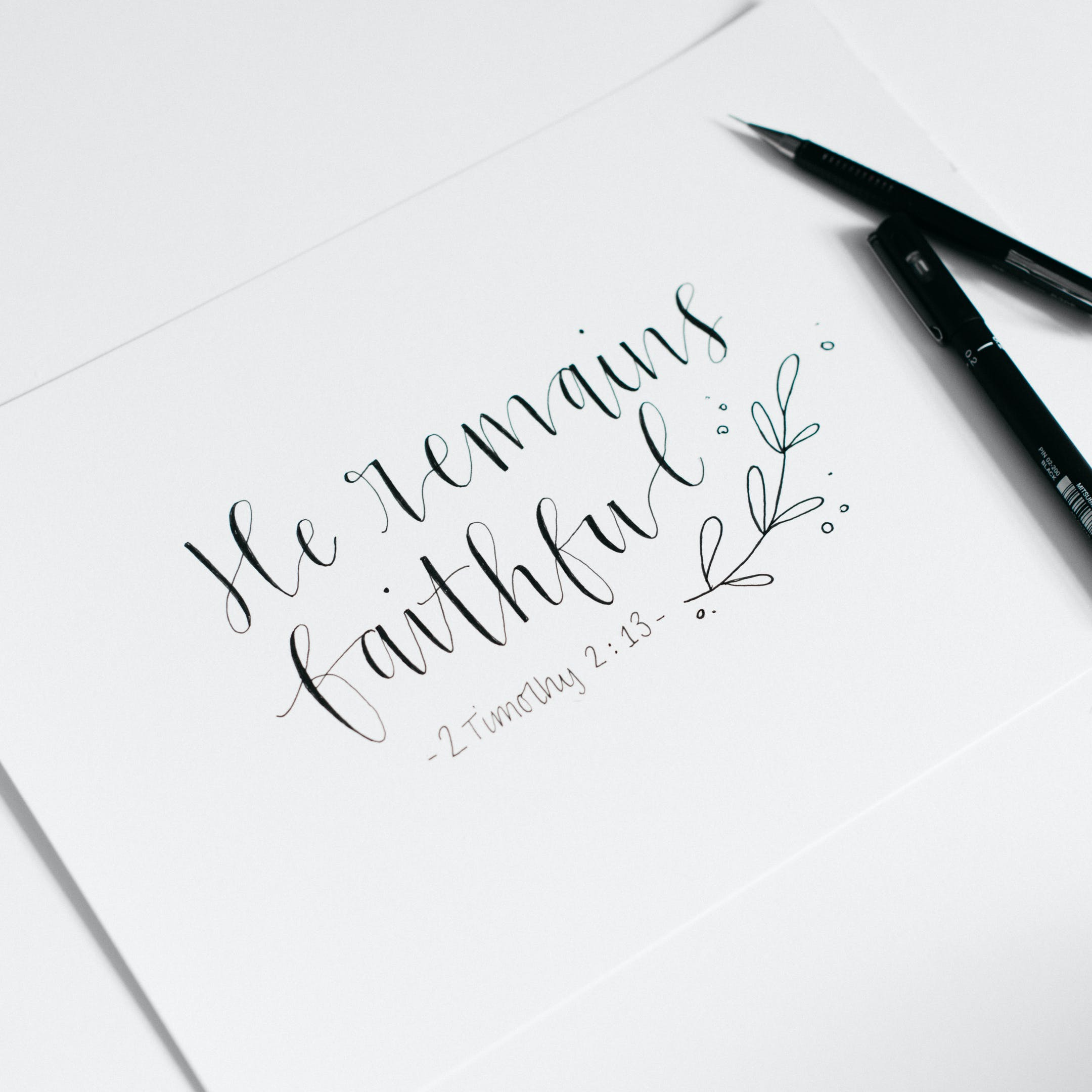 2 Timothy 2:13 Calligraphy Print - He Remains Faithful - Kate Hanks Art