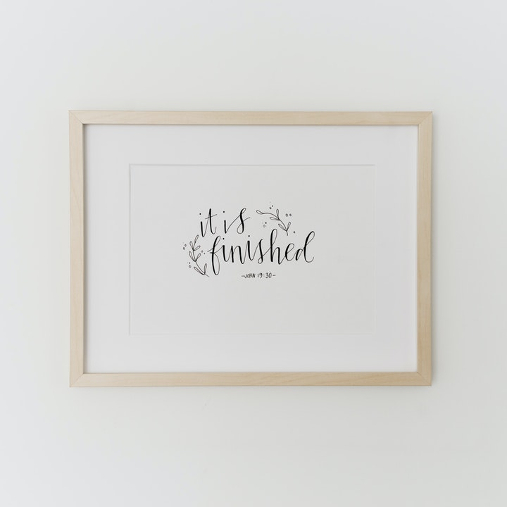It Is Finished Calligraphy Print - John 19:30 - Kate Hanks Art