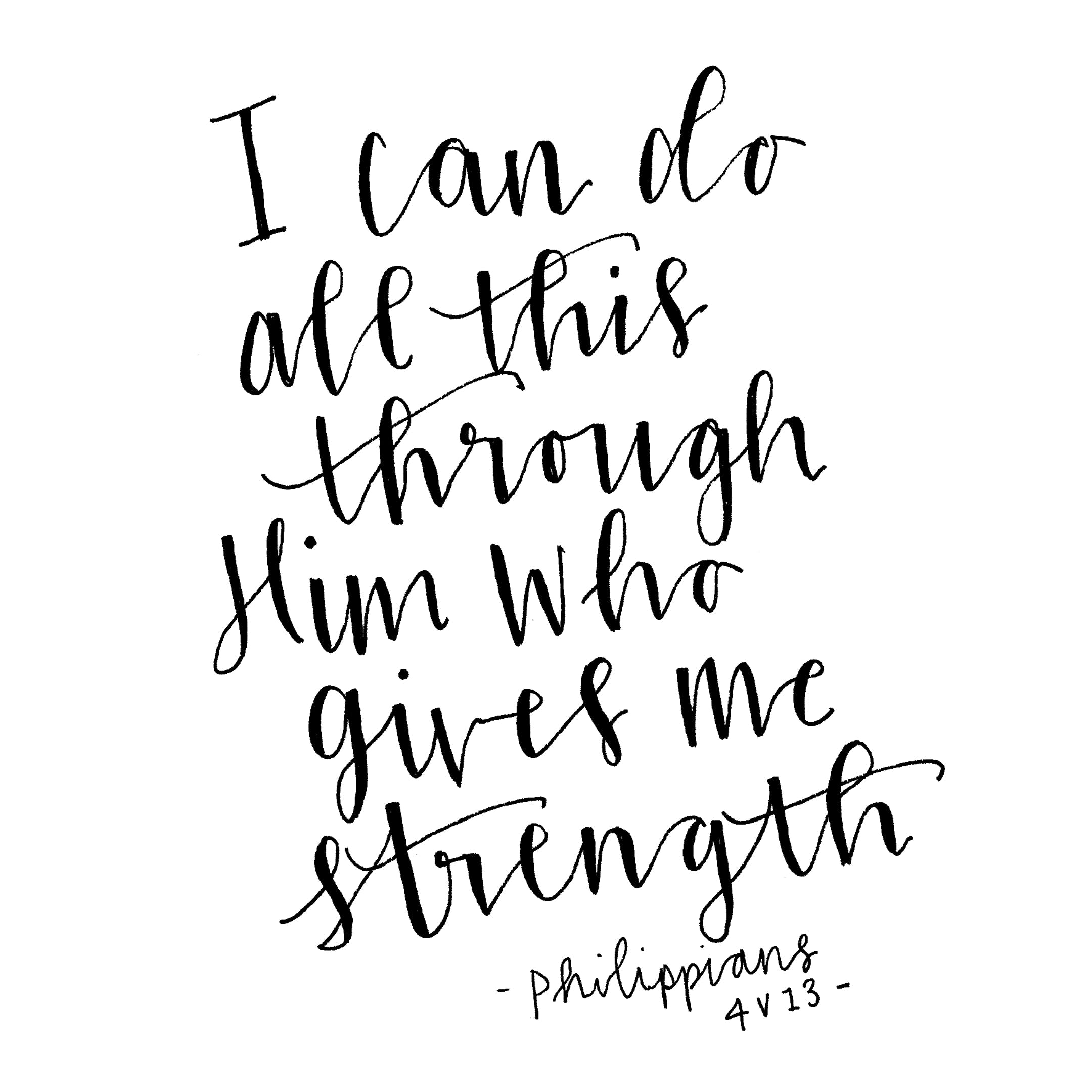 Philippians 4:13 Scripture Print - I Can Do All This - Kate Hanks Art