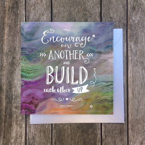 Encourage One Another 1 Thessalonians 511 Greetings Card