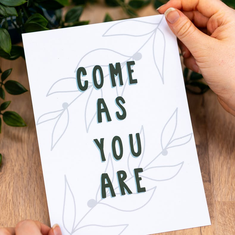 Come as you are in bold font with grey botanical details by Sarah Nolloth Illustrations at Cheerfully Given