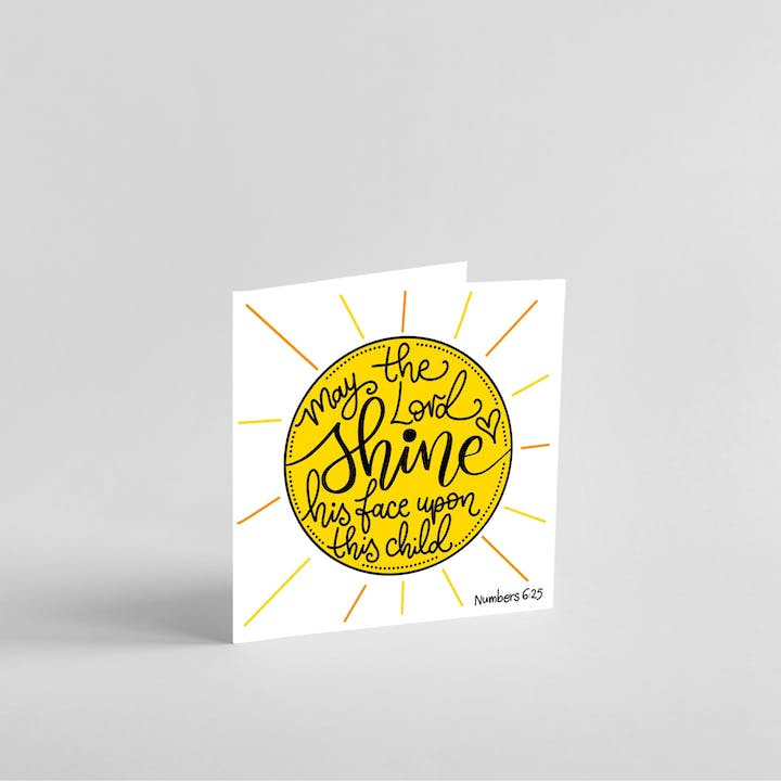 Sunshine with may the lord make his face shine on this child handlettering dedication card by Sharon White Designs | Cheerfully Given
