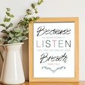'Because He bends down to listen, I will pray as long as I have breath' Print - Psalm 116:2 - Nova Grace