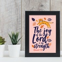 The Joy Of The Lord Bible Verse Print - Nehemiah 8:10 - Nova Grace