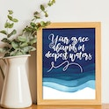 'Your Grace Abounds In Deepest Waters' Song Print - Nova Grace